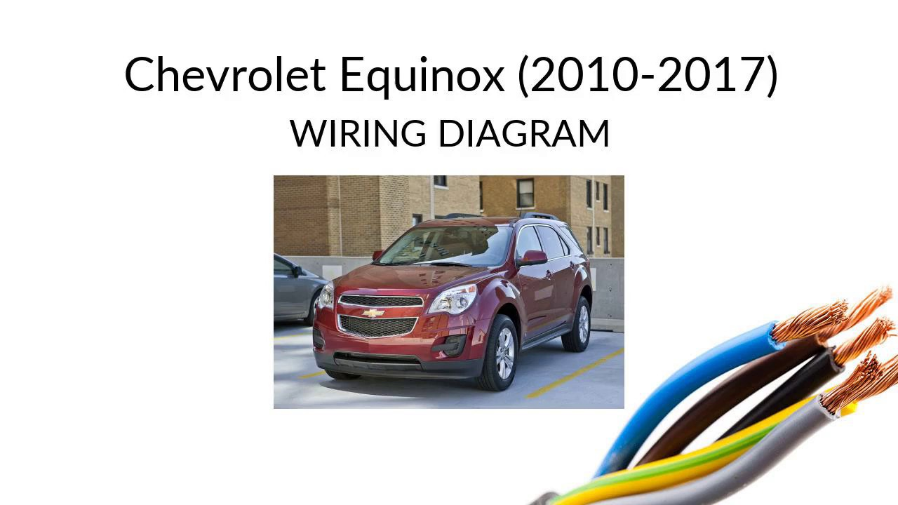 Chevrolet Equinox - 2010-2017 - Wiring Harness Diagram