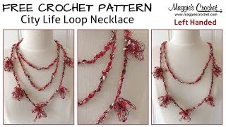 Loopy Necklace Free Crochet Pattern - Left Handed
