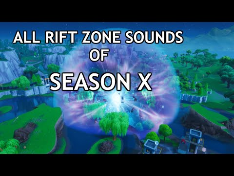 Fortnite Season  X - All Rift Zone Enter/Exit Sound Effects