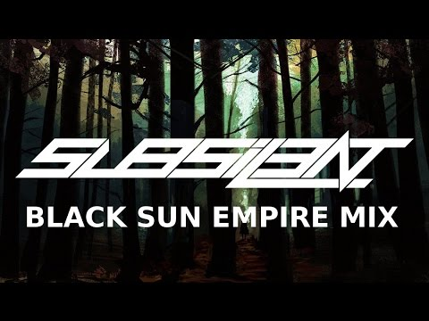 ►BLACK SUN EMPIRE MIX [NEUROFUNK MIX]