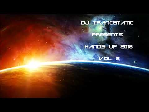 Techno 2018 - Best of Hands Up 2018 Vol. 2