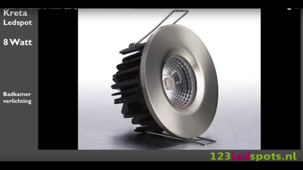 Productvideo Badkamer Inbouw LED spot Kreta 8W, dimbaar (IP65) - YouTube