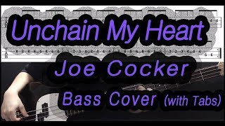 Joe Cocker Unchain My heart Bass cover with tabs.mp3