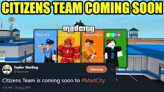 CITIZENS TEAM COMING TO MAD CITY [EVERYTHING YOU NEED TO KNOW] (Roblox)