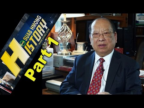 SUAB HMONG HISTORY: Part 1 - Dr. Yang Dao, PhD Socical and Economic Developlent (First Hmong PhD)