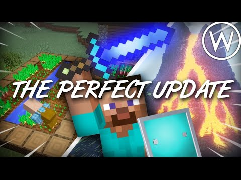 The Perfect Update For Minecraft