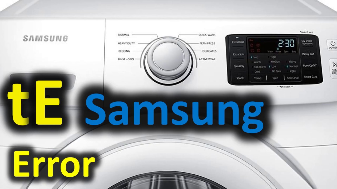 Te Error Code Solved Samsung Front Loading Washer
