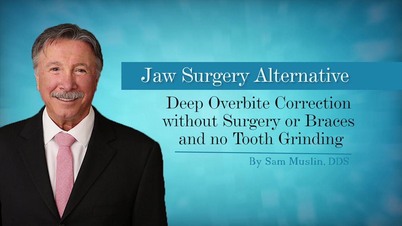 Deep Overbite Correction without Surgery or Braces and no Tooth ...