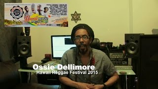 Ossie Dellimore & The Hawaii Reggae Festival 2015