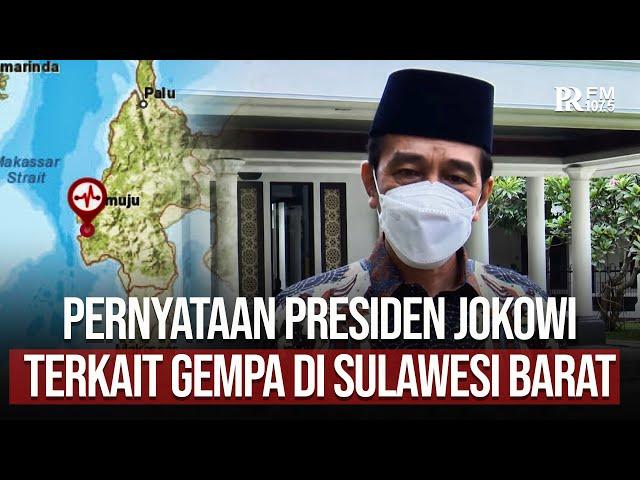 Ini Pernyataan Presiden Jokowi Terkait Gempa yang Melanda Sulawesi Barat