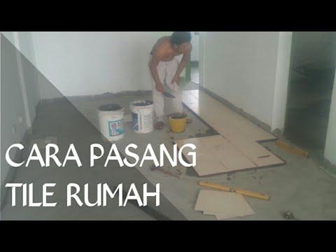 Cara Pasang Tile Lantai Rumah Flat