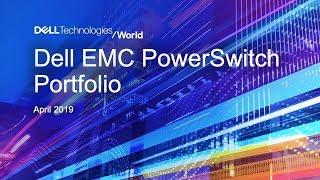 Dell EMC Networking Dell Tech World 2019