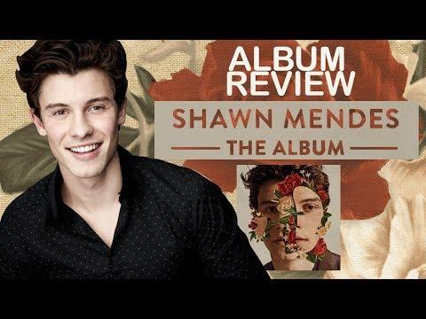REVIEW || Shawn Mendes - The Album (Faixa A Faixa)
