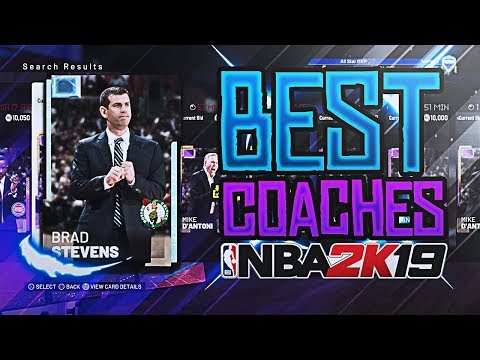 How to Find the Best Coach to Use For Your MyTEAM! | NBA 2K19 MyTEAM