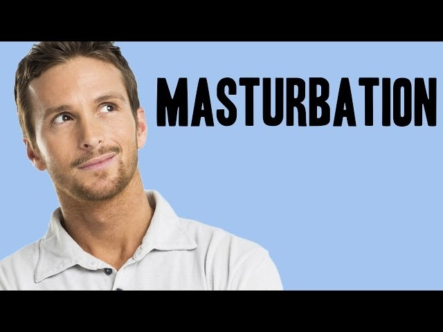 The facts about masturbation for guys the name