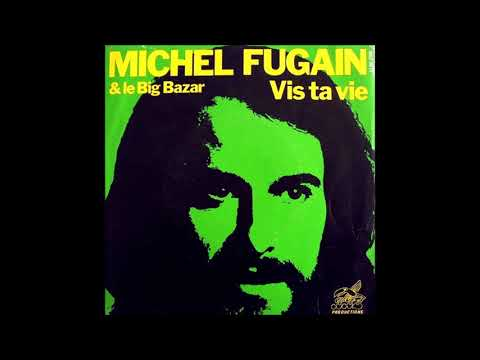MICHEL FUGAIN & LE BIG BAZAR 1976
