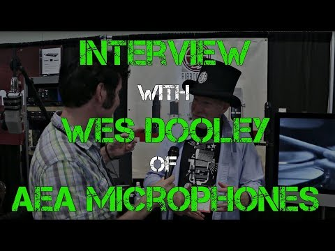 Summer NAMM Interview with Wes Dooley of AEA Microphones - Warren Huart - Produce Like a Pro