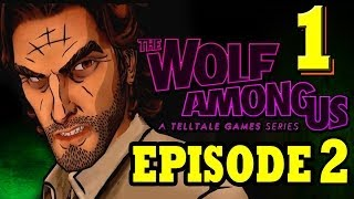 THE WOLF AMONG US: EPISODE 2 Smoke And Mirrors Part 1 Walkthrough Gameplay Let