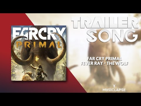 Far Cry Primal - Official Reveal Trailer Song