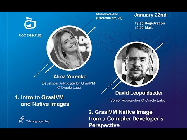 Intro to GraalVM and Native Images by Alina Yurenko | CoffeeJUG MeetUP