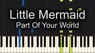 😇TOO EASY!! 😇Of Your World The Little Mermaid Piano Cover! - Sheet Music Available!!
