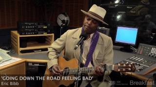 Eric Bibb - 'Going Down The Road Feeling Bad' [HD] - ABC Radio National Breakfast