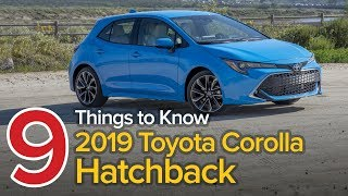 2019 Toyota Corolla Hatchback Review: 9 Things You Need to Know – The Short List
