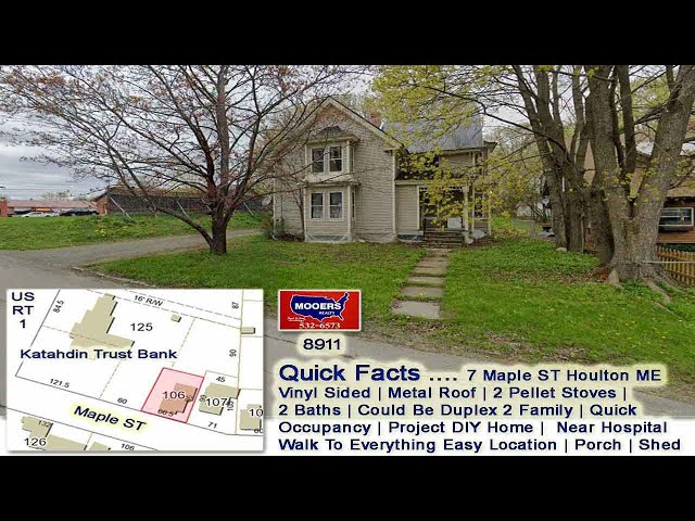 Handyman DIY Home For Sale   7 Maple ST Houlton ME MOOERS REALTY #8911