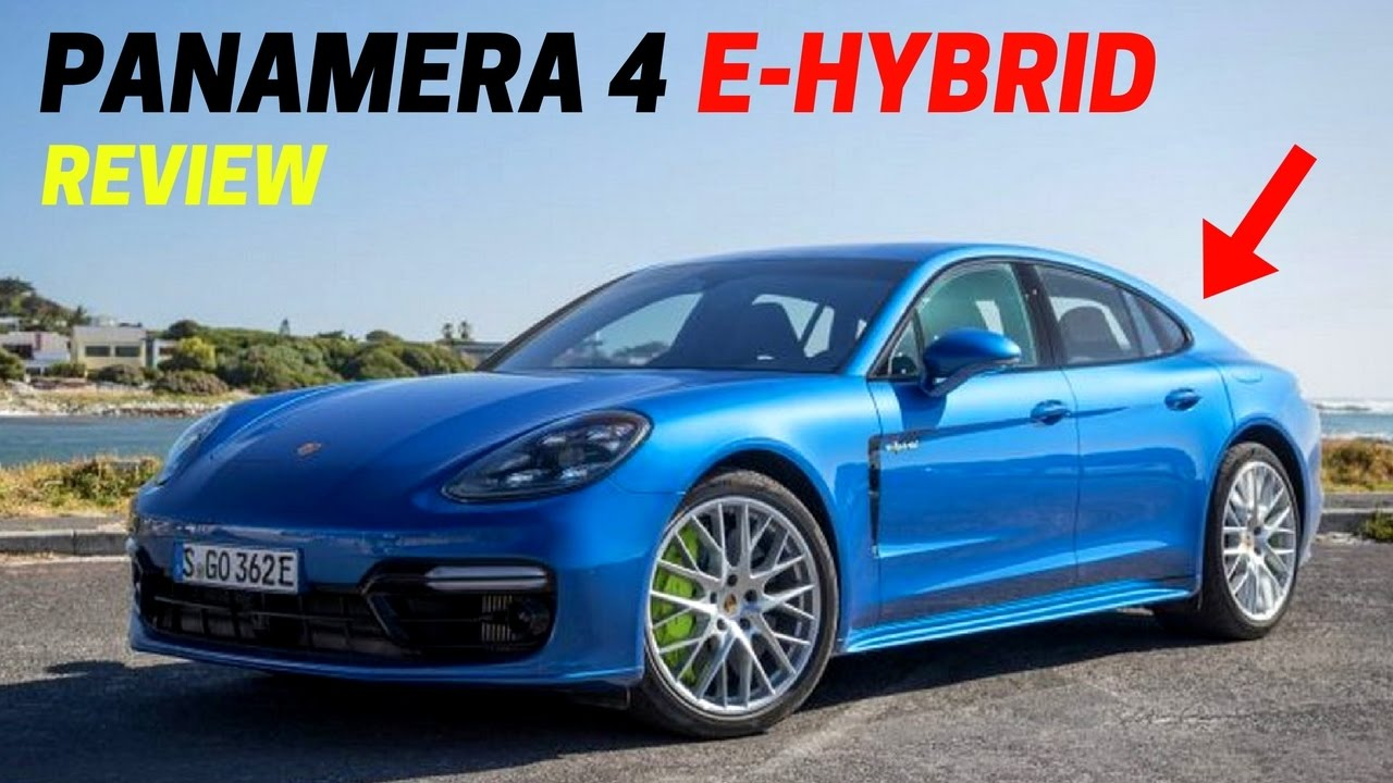 2018 Porsche Panamera 4 E Hybrid Better Than Previous Version All Wheel Drive Exterior Interior