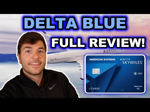 AMEX DELTA BLUE: FULL REVIEW 2021 (No Annual Fee)