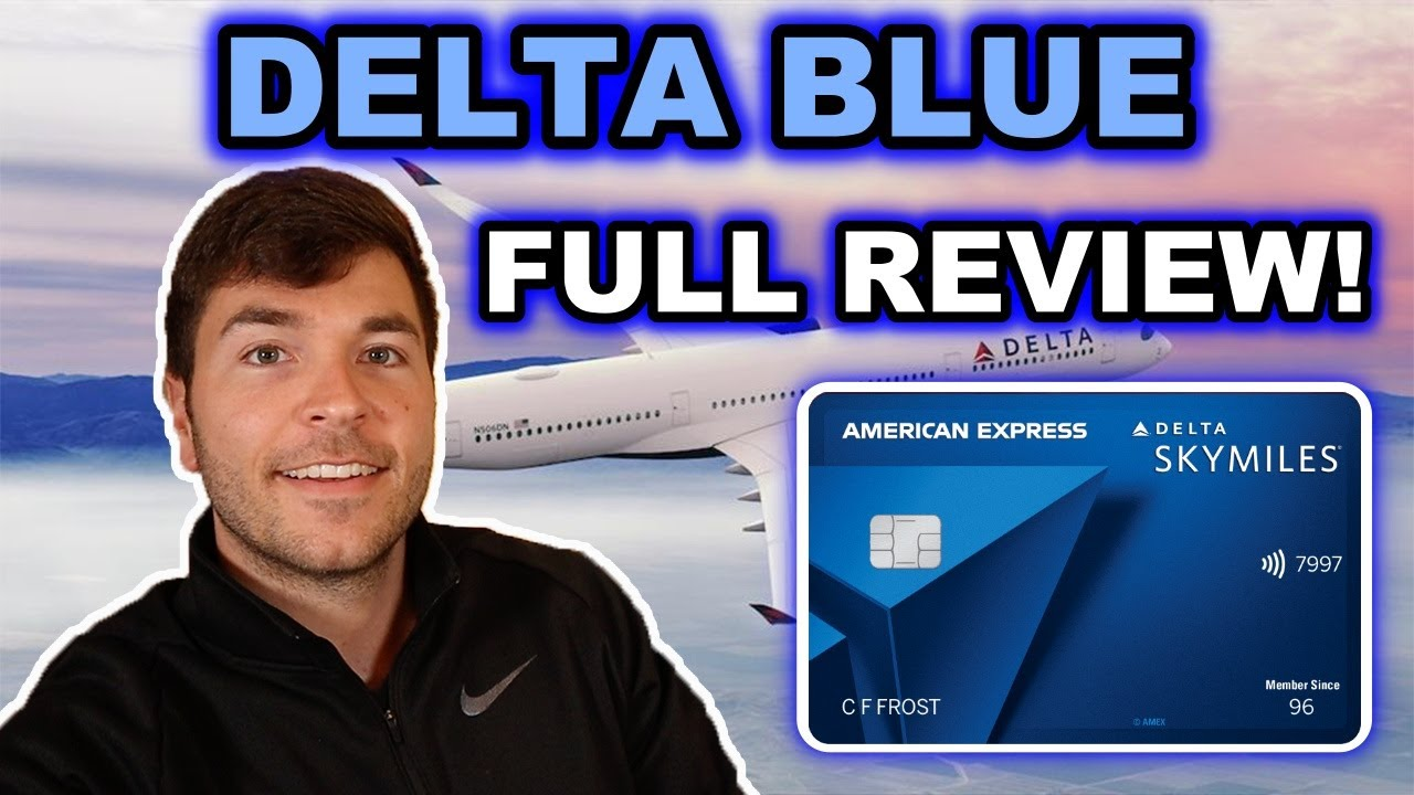 Download AMEX DELTA BLUE: FULL REVIEW 2021 (No Annual Fee)