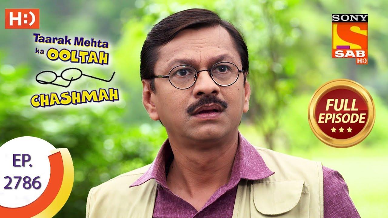 Taarak Mehta Ka Ooltah Chashmah - Ep 2786 - Full Episode - 31st July, 2019