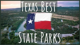 TEXAS BEST STATE PARKS