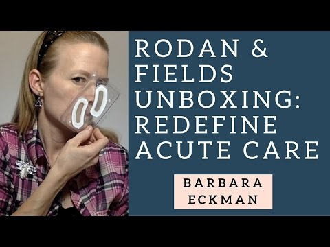 Rodan & Fields Unboxing: Redefine Acute Care