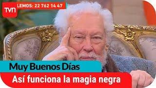 Hugo Zepeda explica cómo funciona la magia negra | Muy buenos días