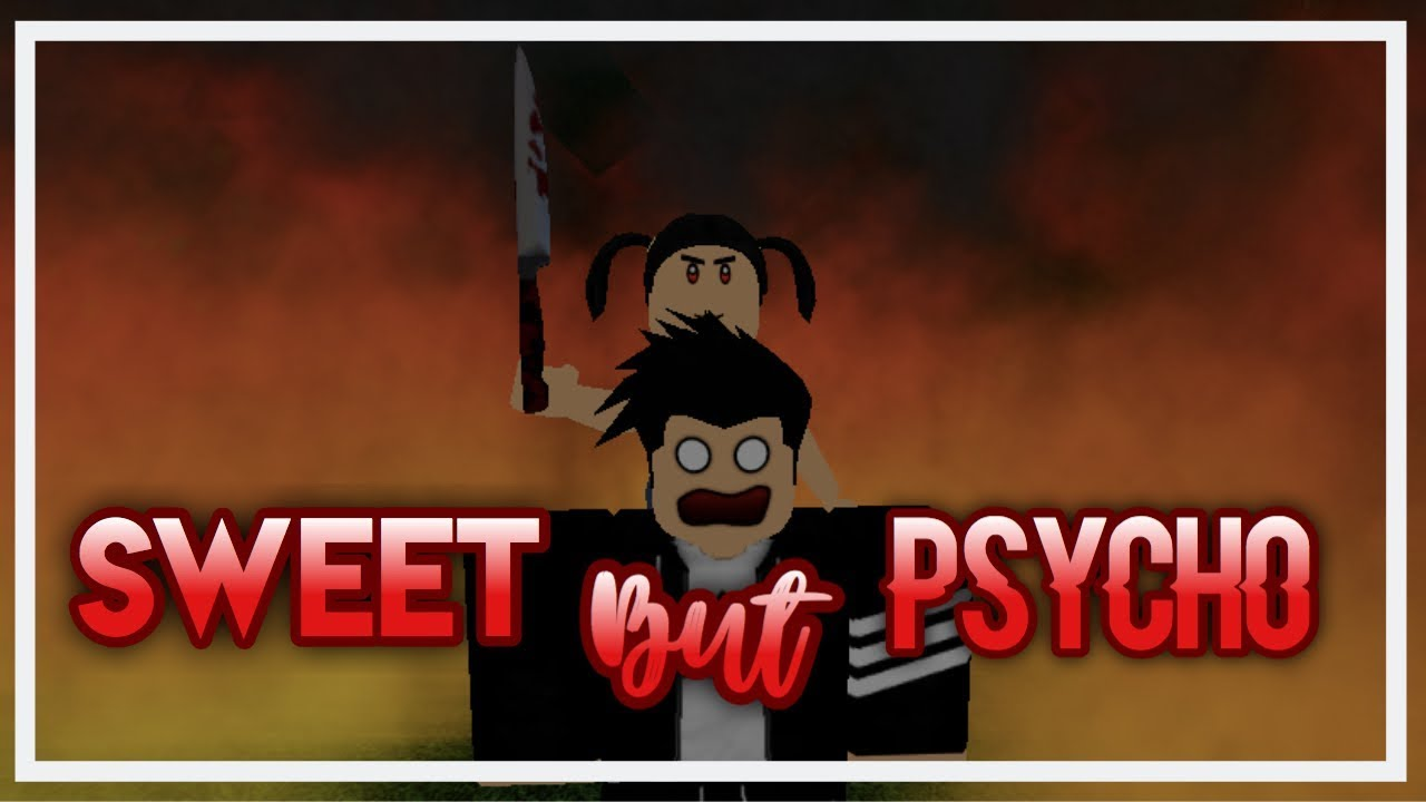 Sweet But Psycho | ROBLOX Music Video
