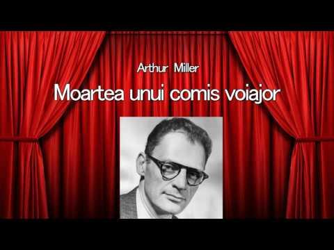 Arthur Miller - Moartea unui comis voiajor