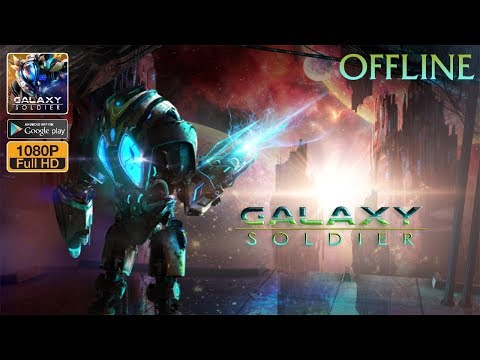 Galaxy Soldier - Alien Shooter Gameplay Android