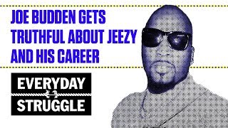 Joe Budden Gets Truthful About Jeezy and His Career | Everyday Struggle