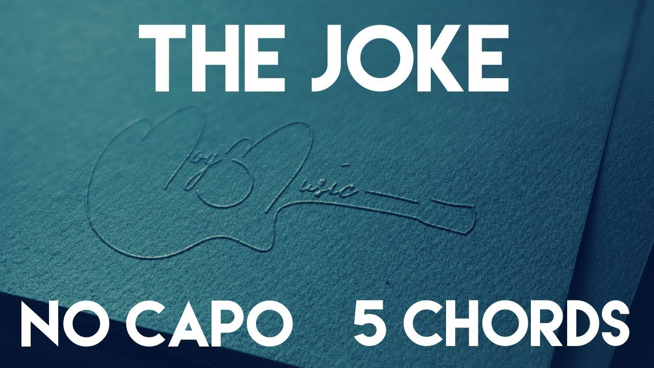 How To Play The Joke By Brandi Carlile No Capo 5 Chords Guitar