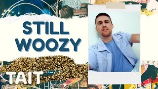 Download Interview | Still Woozy on 'If This Isn't Nice, I Don't Know What Is', his wedding  & feelings.