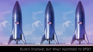 Elon Musk announces new Starship design, what does this mean for BFR?!