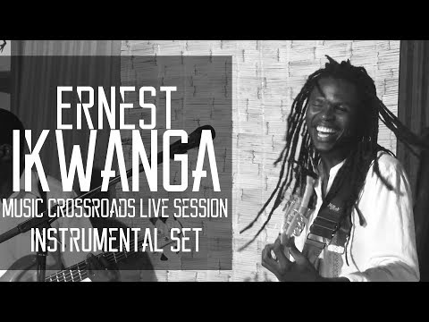 Ernest Ikwanga - Instrumental Set | Music Crossroads Live Session