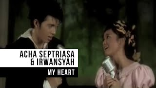 Video ACHA SEPTRIASA & IRWANSYAH - My Heart (Official Music Video) download MP3, 3GP, MP4, WEBM, AVI, FLV Oktober 2018