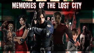► Memories Of The Lost City ϟ Resident Evil  ☣ With An Iron Fist ☣