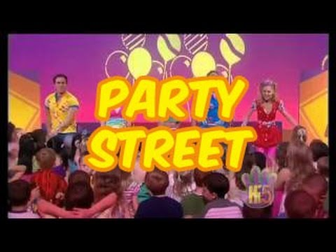 Party Street - Hi-5 - Season 9 Song of the Week