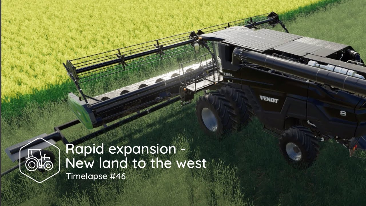 FS 19 - Rapid expansion - New land to the west | Timelapse #46 | Michigan |  Farming Simulator 19