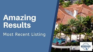 Amazing Results with a Recent Listing