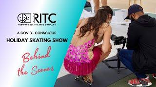 RITC | Holiday Skating Show | Behind The Scenes
