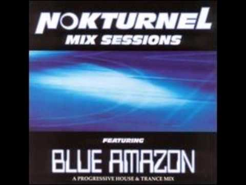 Blue Amazon - Nokturnel Mix Session